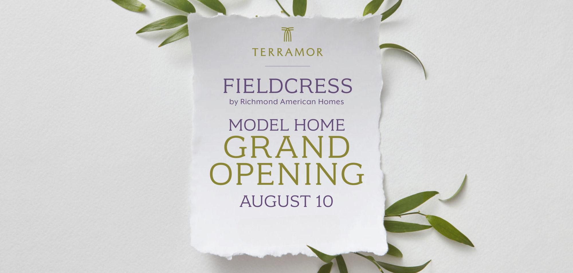 Fieldcress Model Home Grand Opening - August 10